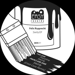 FELIX RUPPRECHT - Swirly EP