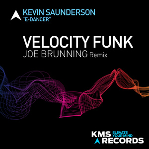 KEVIN SAUNDERSON AS E-DANCER - Velocity Funk