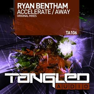 RYAN BENTHAM - Accelerate/Away