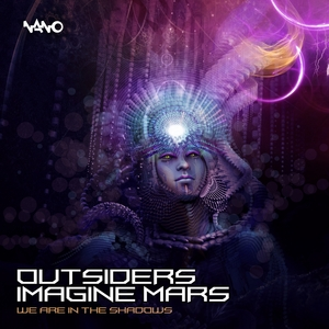 OUTSIDERS & IMAGINE MARS - We Are In The Shadows
