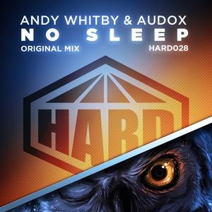 ANDY WHITBY & AUDOX - No Sleep