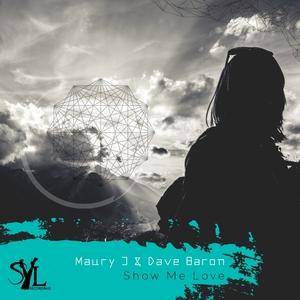MAURY J & DAVE BARON - Show Me Love