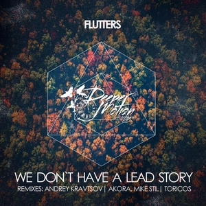 FLUTTERS - We Don't Have A Lead Story