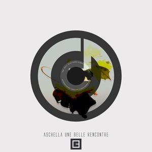 ASCHELLA - Une Belle Rencontre
