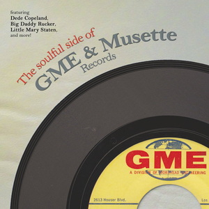 VARIOUS - The Soulful Side Of GME & Musette Records