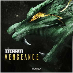 BREAK ZERO - Vengeance