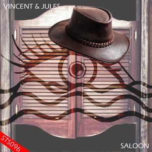 VINCENT & JULES - Saloon