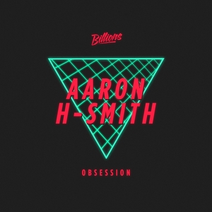 AARON H-SMITH - Obsession