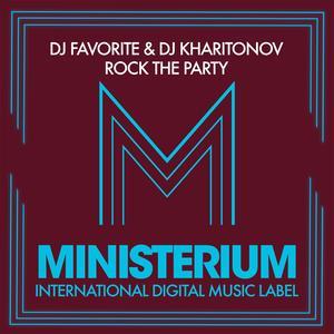 DJ FAVORITE/DJ KHARITONOV - Rock The Party