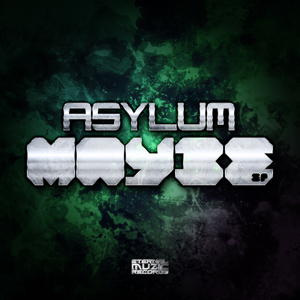 ASYLUM/DJ RODEO/TRAUMATIZE - Maybe
