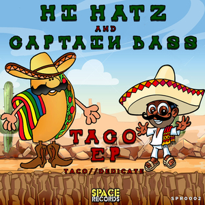 HI HATZ & CAPTAIN BASS - Taco