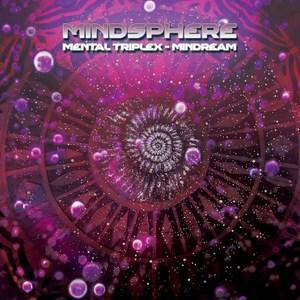 MINDSPHERE - Mental Triplex: Mindream