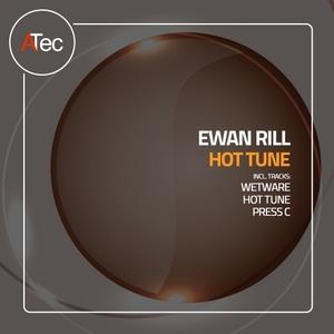EWAN RILL - Hot Tune