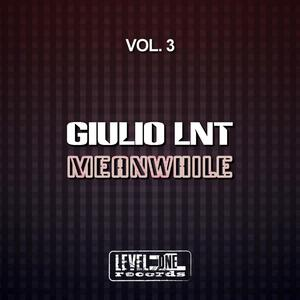 GIULIO LNT - Meanwhile Vol 3