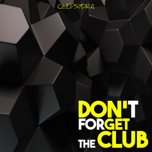 VARIOUS - Don't Forget The Club