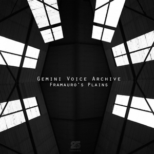 GEMINI VOICE ARCHIVE - Framauro's Plains