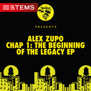 ALEX ZUPO - Chap 1: The Beginning Of The Legacy EP