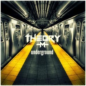 THEORY-M - Underground
