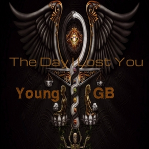 YOUNG GB - The Day I Lost You (Explicit)