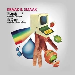 KRAAK & SMAAK - Stumble/So Clear EP