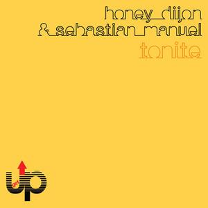 HONEY DIJON & SEBASTIAN MANUEL - Tonite EP