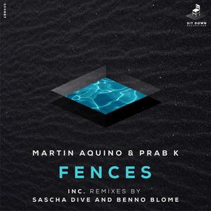 MARTIN AQUINO/PRAB K - Fences