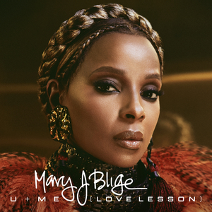 MARY J BLIGE - U + Me (Love Lesson)