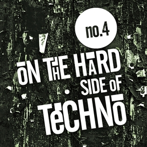 VARIOUS - On The Hard Side Of Techno No 4