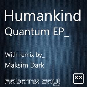 HUMANKIND - Quantum