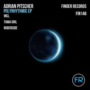 ADRIAN PITSCHER - Polyrhythmic EP