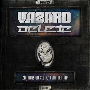 DELETE/VAZARD - Zimmersion 2.0/Formula VIP