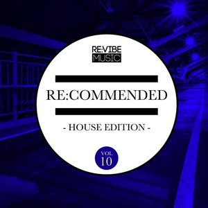 VARIOUS - Re:Commended - House Edition Vol 10