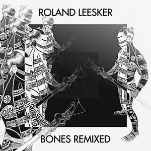 ROLAND LEESKER - Bones