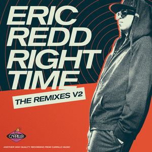 ERIC REDD - Right Time: The Remixes Vol 2