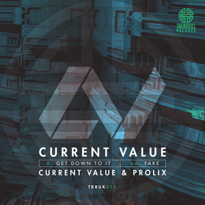CURRENT VALUE - Get Down To It