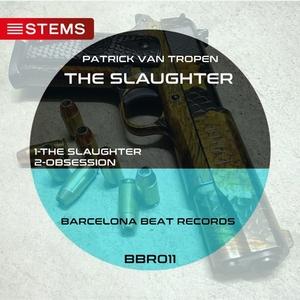 PATRICK VAN TROPEN - The Slaughter