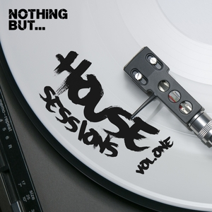 VARIOUS - Nothing But... House Sessions Vol 01