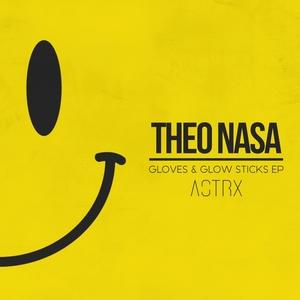 THEO NASA - Gloves & Glow Sticks EP