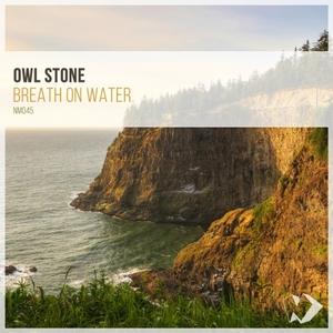 OWL STONE - Breath On Water