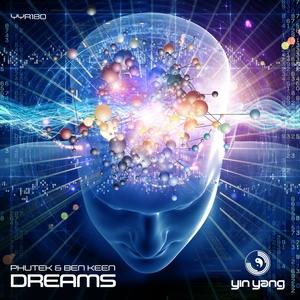 PHUTEK & BEN KEEN - Dreams