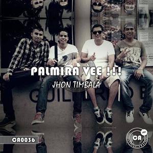JHON TIMBALA - Palmira Vee
