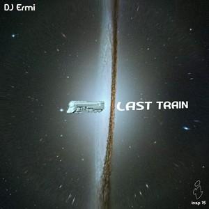 DJ ERMI - Last Train