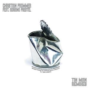 CHRISTIAN PROMMER - Tin Man Remixes Incl Remixes By Richard Dorfmeister, RJ, Rainer Trueby Truccy & Corrado Bucci Present Truccy