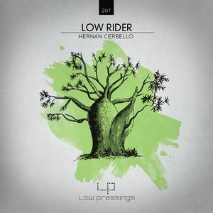 HERNAN CERBELLO - Low Rider