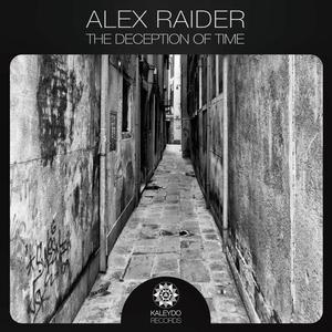 ALEX RAIDER - The Deception Of Time