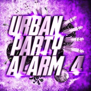 VARIOUS - Urban Party Alarm 4