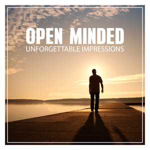 UNFORGETTABLE IMPRESSIONS - Open Minded