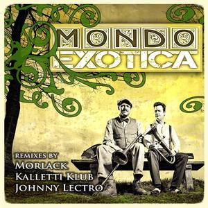MONDO EXOTICA - Remixed