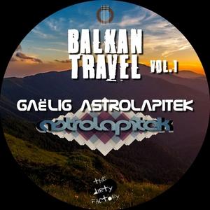 GAELIG ASTROLAPITEK - Balkan Travel 001