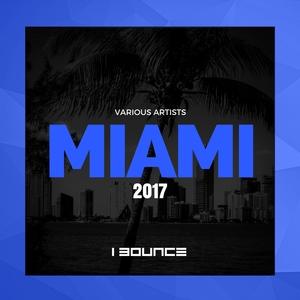 VARIOUS - Miami 2017